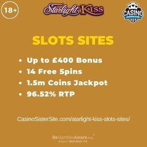 """Featured image for the starlight kiss slots sites review showing the game's logo and the text: """"Up to £400 bonus,14 free spins,1.5m coins jackpot,96.52% RTP."""""""