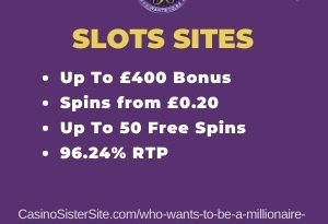 "Featured image for the who wants to be a millionaire slots sites review showing the game's logo and the text: ""Up to £400 bonus,spins from £0.20,up to 50 free spins,96.24% RTP."""