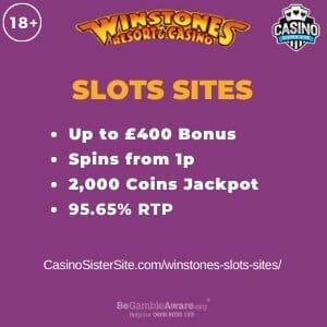 "Gambar unggulan untuk ulasan situs slot winstones yang menunjukkan logo permainan dan teks: ""Bonus hingga £400, berputar dari jackpot ukuran koin 1p, 2.000x, RTP 95,65%."""