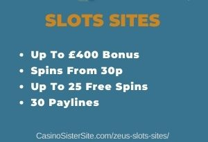 "Featured image for the zeus slots sites review showing the game's logo and the text: ""Up to £400 bonus,spins from 30p,up to 25 free spins,30 paylines."""
