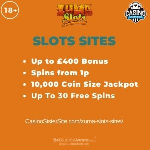 """Featured image for the zuma slots sites review showing the game's logo and the text: """"Up to £400 bonus,spins from 1p,10,000 coins jackpot,up to 30 free spins."""""""