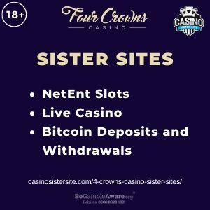 """Banner image for 4 Crowns Casino Sister Sites article with text """"NetEnt Slots. Live Casino. Bitcoin Deposits and Withdrawals."""""""
