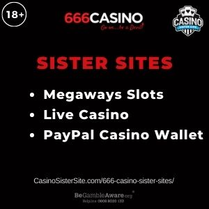 "Banner image for 666 Casino sister sites article with text ""Megaways Slots. Live Casino. PayPal Casino Wallet."""