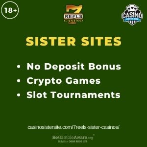 """Banner image for 7Reels Sister Casinos article with text """"No Deposit Bonus. Crypto Games. Slot Tournaments."""""""