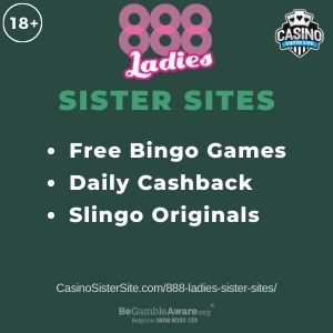 """Banner image for 888 Ladies Sister Sites article with text """"Free Bingo Games. Daily Cashback. Slingo Originals."""""""