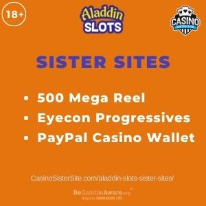 "Banner image for Aladdin Slots sister sites article with text ""500 Mega Reel. Eyecon Progressives. PayPal Casino Wallet."""