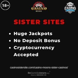 """Banner image for Casino Moons Sister Casinos article with text """"Huge Jackpots. No Deposit Bonus. Cryptocurrency Accepted."""""""
