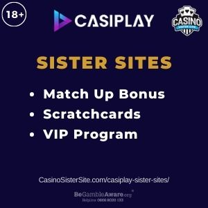 "Banner image for Casiplay sister sites article with text ""Match Up Bonus. Scratchcards. VIP Program"""