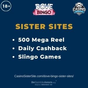 """Banner image for Dove Bingo sister sites article with text """"500 Mega Reel. Daily Cashback. Slingo Games."""""""