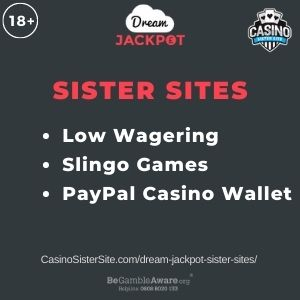 "Banner image for Dream Jackpot Sister Sites article with text ""Low Wagering. Slingo Games. PayPal Casino Wallet."""