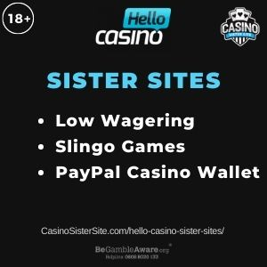 "Banner image for Hello Casino sister sites article with text ""Low Wagering. Slingo Games. PayPal Casino Wallet."""