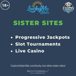 """Banner image for Lucky Me Slots sister sites article with text """"Progressive Jackpots. Slot Tournaments. Live Casino."""""""