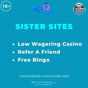 """Banner image for MrQ Sister Sites article with text """"Low Wagering Casino. Refer A Friend. Free Bingo."""""""