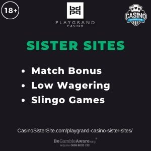 "Banner image for Playgrand Casino sister sites article with text ""Match Bonus. Low Wagering. Slingo Games."""