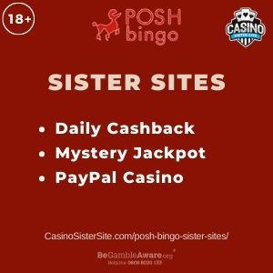 """Banner image for Posh Bingo sister sites with text """"Daily Cashback. Mystery Jackpot. PayPal Casino."""""""