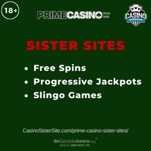 "Banner image for Prime Casino sister sites article with text ""Free Spins. Progressive Jackpots. Slingo Games."""