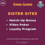"""Banner image for Simba Games Sister Sites article with text """"Match-up Bonus. Video Poker. Loyalty Program."""""""