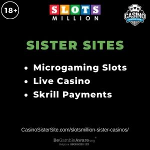 """Banner image for SlotsMillion Sister Casinos article with text """"Mircrogaming Slots. Live Casino. Skrill Payments."""""""