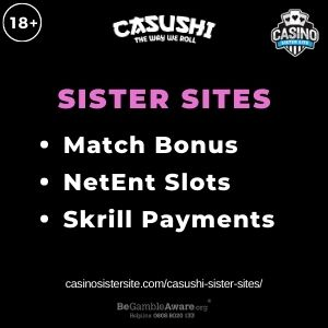 """Feature image for Casushi Sister Sites article with text """"Match Bonus. NetEnt Slots. Skrill Payments."""""""