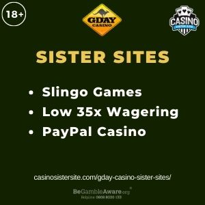 "Banner image for GDay Casino Sister Sites article with text ""Slingo Games. Low 35x Wagering. PayPal Casino"""