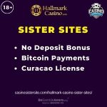 """Feature image for Hallmark Casino Sister Sites with text """" No Deposit Bonus. Bitcoin Payments. Curacao License."""""""