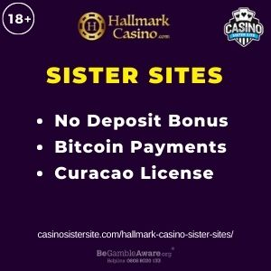 "Feature image for Hallmark Casino Sister Sites with text "" No Deposit Bonus. Bitcoin Payments. Curacao License."""