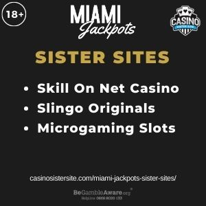 """Feature image for Miami Jackpots Sister Sites article with text """"Skill On Net Casino. Slingo Originals. Microgaming Slots."""""""