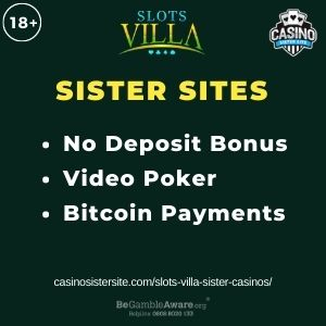 """Feature image for Slots Villa Sister Casinos with text """"No Deposit Bonus. Video Poker. Bitcoin Payments"""""""