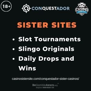 """Feature image for Conquestador Sister Casinos article with text """"Slot Tournaments. Slingo Originals. Daily Drops and Wins."""""""