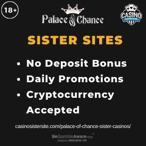"""Feature image for Palace of Chance Sister Casinos with text """"No Deposit Bonus. Daily Promotions. Cryptocurrency Accepted."""""""