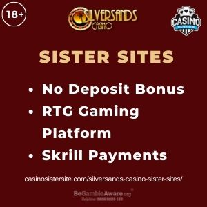 """Feature image for Silversands Casino Sister Sites article with text """"No Deposit Bonus. RTG Gaming Platform. Skirll Payments."""""""