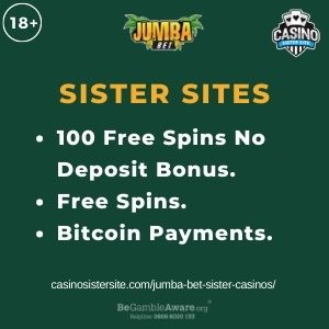"""Feature image for Jumba Bet Sister Casinos article with text: """"100 Free Spins No Deposit Bonus. Free Spins. Bitcoin Payments"""""""