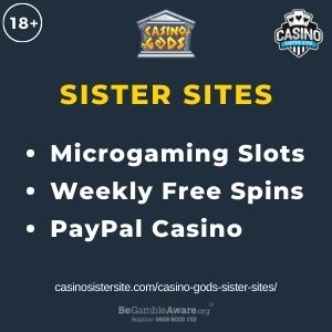 """Feature image for Casino Gods Sister Sites article with text: """"Microgaming Slots. Weekly Free Spins. PayPal Casino"""""""
