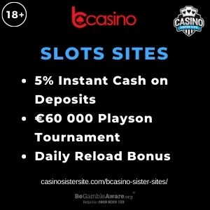 """Feature image for BCasino Sister Sites article with text """"5% Instant Cash on Deposits. €60,000 Playson Tournament. Daily Reload Bonus."""""""