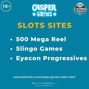 """Feature image for Casper Games Sister Sites article with text """"500 Mega Reel. Slingo Games. Eyecon Progressives."""""""