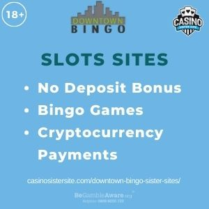"""Feature image for Downtown Bingo Sister Sites article with text """"No Deposit Bonus. Bingo Games. Cryptocurrency Payments."""""""