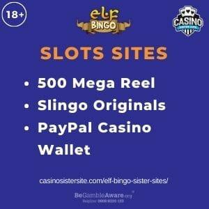 "Feature image for Elf Bingo Sister Sites article with text ""500 Mega Reel. Slingo Originals. PayPal Casino Wallet"""
