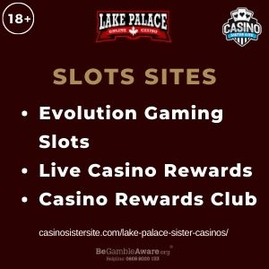 """Feature image for Lake Palace Sister Casinos article with text """"Evolution Gaming Slots. Live Casino Rewards. Casino Rewards Club"""""""