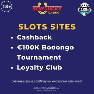 """Feature image for Stay Lucky Casino Sister Sites article with text""""Cashback. Є100K Booongo Tournament. Loyalty Club."""""""