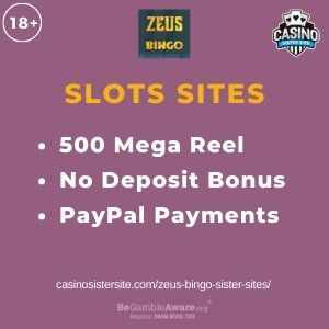 "Feature image for Zeus Bingo Sister Sites article with text""500 Mega Reel. No Deposit Bonus. PayPal Payment."""