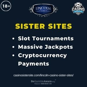 """Feature image for Lincoln Casino Sister Sites article with text """" Slot Tournaments. Massive Jackpots. Cryptocurrency Payments"""""""
