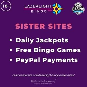 """Feature image for Lazerlight Bingo Sister Sites article with text """"Daily Jackpots. Free Bingo Games. PayPal Payments"""